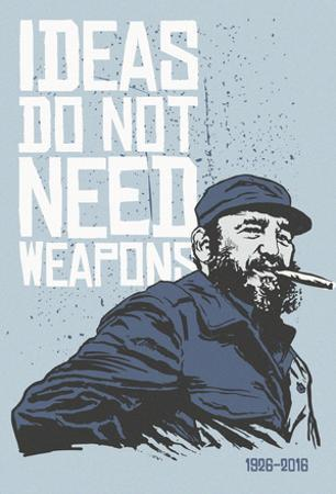 Ideas Not Weapons