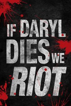 If Daryl Dies We Riot Television Poster