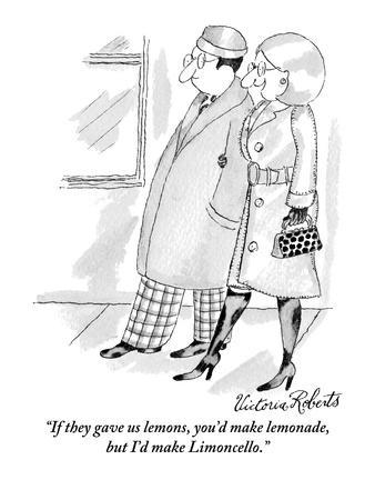 https://imgc.allpostersimages.com/img/posters/if-they-gave-us-lemons-you-d-make-lemonade-but-i-d-make-limoncello-new-yorker-cartoon_u-L-PGT8PC0.jpg?artPerspective=n