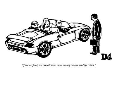 https://imgc.allpostersimages.com/img/posters/if-we-carpool-we-can-all-save-some-money-on-our-midlife-crises-new-yorker-cartoon_u-L-PGT7D80.jpg?artPerspective=n