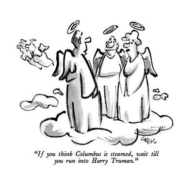 https://imgc.allpostersimages.com/img/posters/if-you-think-columbus-is-steamed-wait-till-you-run-into-harry-truman-new-yorker-cartoon_u-L-PGT8JJ0.jpg?artPerspective=n