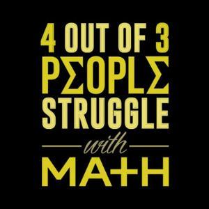 4 out of 3 struggle with math by IFLScience