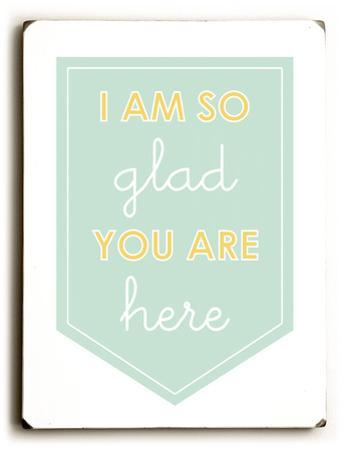 Im so glad you are here