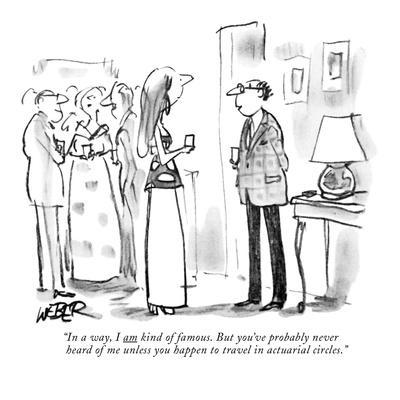 https://imgc.allpostersimages.com/img/posters/in-a-way-i-am-kind-of-famous-but-you-ve-probably-never-heard-of-me-unle-new-yorker-cartoon_u-L-PGR3180.jpg?artPerspective=n