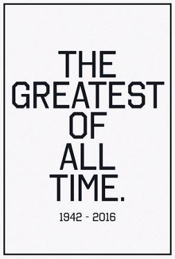 In Respects To The G.O.A.T. 1942 - 2016 Vintage Black