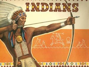Indians, Bow and Arrow
