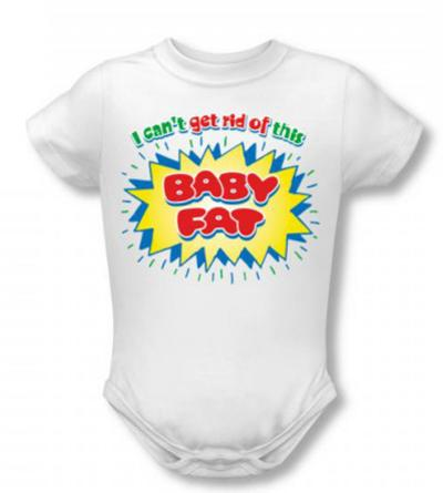 Infant: Baby Fat
