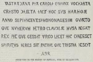 Inscription to the Memory of Fastrada, Wife of Charlemagne