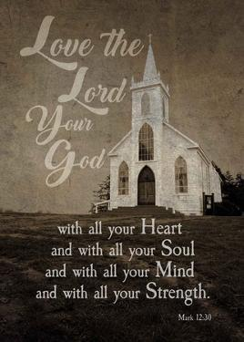 Mark 12:30 Love the Lord Your God (Church) by Inspire Me