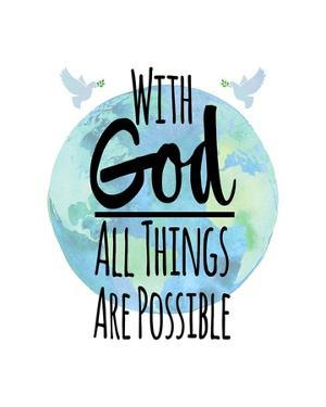 With God All Things Are Possible - Watercolor Earth White by Inspire Me
