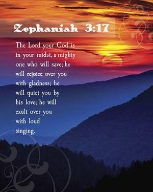 Zephaniah 3:17 The Lord Your God ( Mountains with Motif) by Inspire Me