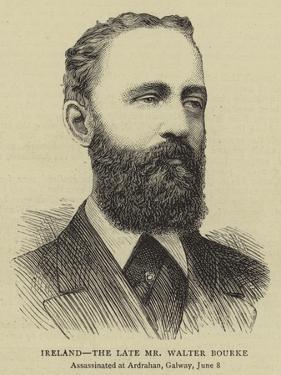 Ireland, the Late Mr Walter Bourke