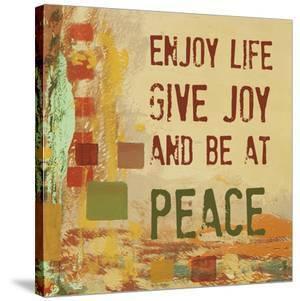Enjoy Life, Give Joy, and Be at Peace by Irena Orlov