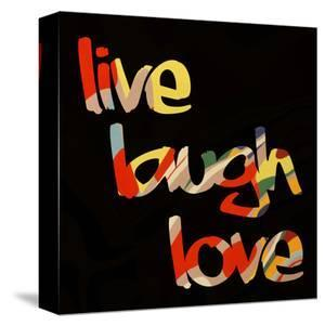 Live Laugh Love I by Irena Orlov