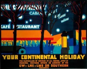 Your Continental Holiday, GWR/LMS/LNER/SR, c.1932 by Irwin Brown