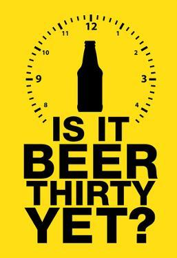 Is it Beer Thirty Yet? Humor Sign