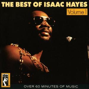 Isaac Hayes - The Best of Isaac Hayes, Volume I
