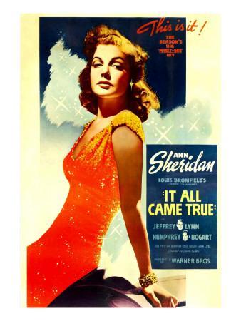 https://imgc.allpostersimages.com/img/posters/it-all-came-true-ann-sheridan-1940_u-L-P7ZTQL0.jpg?artPerspective=n
