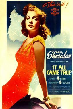 It All Came True, Ann Sheridan, 1940