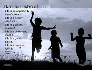 It's All About Life