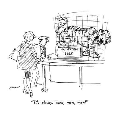 https://imgc.allpostersimages.com/img/posters/it-s-always-men-men-men-new-yorker-cartoon_u-L-PGT7PN0.jpg?artPerspective=n