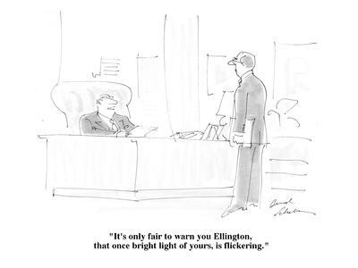 https://imgc.allpostersimages.com/img/posters/it-s-only-fair-to-warn-you-ellington-that-once-bright-light-of-yours-is-cartoon_u-L-PGR26Z0.jpg?artPerspective=n