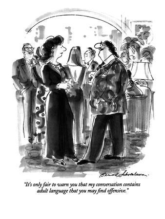 https://imgc.allpostersimages.com/img/posters/it-s-only-fair-to-warn-you-that-my-conversation-contains-adult-language-t-new-yorker-cartoon_u-L-PGT7NW0.jpg?artPerspective=n