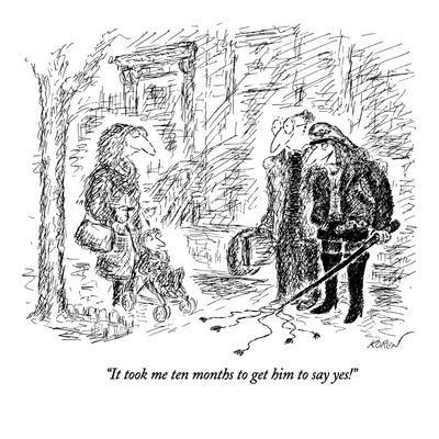 https://imgc.allpostersimages.com/img/posters/it-took-me-ten-months-to-get-him-to-say-yes-new-yorker-cartoon_u-L-PGT7LT0.jpg?artPerspective=n