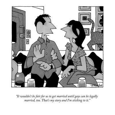 https://imgc.allpostersimages.com/img/posters/it-wouldn-t-be-fair-for-us-to-get-married-until-gays-can-be-legally-marri-new-yorker-cartoon_u-L-PGR1OS0.jpg?artPerspective=n