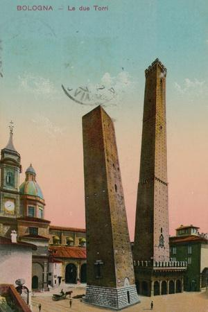 The Two Towers in Bologna, Italy. Postcard Sent in 1913
