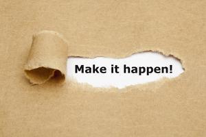 Make it Happen Torn Paper by Ivelin Radkov
