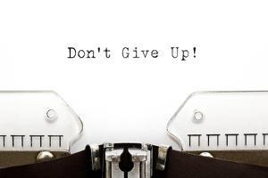 Typewriter Do Not Give Up by Ivelin Radkov