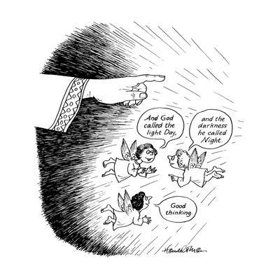 """Angels saying """"And God called the light Day, and the darkness he called Ni? - New Yorker Cartoon"""