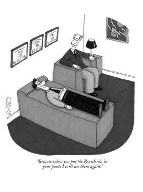 """Because when you put the Rorschachs in your pants I can't use them again."" - New Yorker Cartoon by J.C. Duffy"