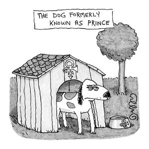 Dog Formerly Known as Prince - New Yorker Cartoon by J.C. Duffy
