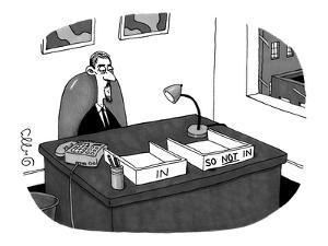 "Hip office worker, with goatee, with two boxes: one labeled ""In"" and the o… - New Yorker Cartoon by J.C. Duffy"