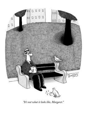 """It's not what it looks like, Margaret."" - New Yorker Cartoon by J.C. Duffy"