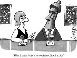 """Wait. I never forget a face—Easter Island, 1722!"" - New Yorker Cartoon by J.C. Duffy"