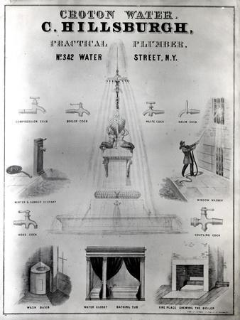 Croton Water. C. Hillsburgh, Practical Plumber, No. 342 Water Street, New York, 1840S