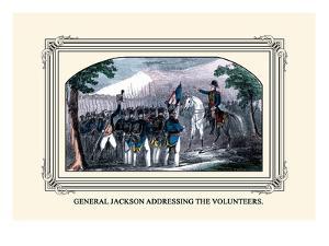 General Jackson Addressing the Volunteers by J. Downes