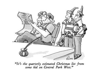 """""""It's the quarterly estimated Christmas list from some kid on Central Park?"""" - New Yorker Cartoon"""