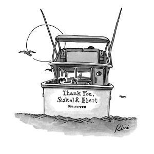 """The boat with the sign saying """"Thank You, Siskel & Ebert, Hollywood"""". - New Yorker Cartoon by J.P. Rini"""