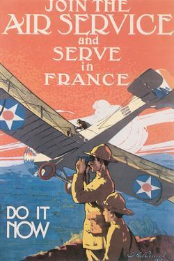 Join The Air Service And Serve In France by J. Paul Verrees