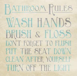 Bathroom Rules Teal by Jace Grey