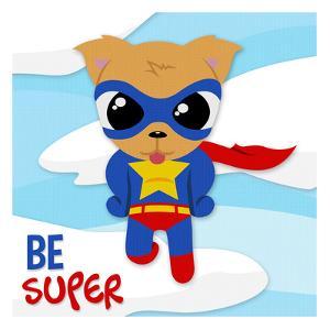 Be Super Dog by Jace Grey