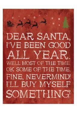 Dear Santa Nevermind Red by Jace Grey