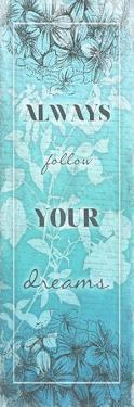 Follow Your Dreams by Jace Grey