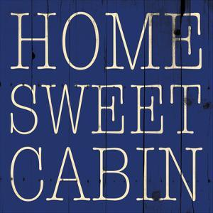 Home Sweet Cabin by Jace Grey