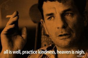 Jack Kerouac Quote iNspire Motivational Plastic Sign