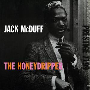 Jack McDuff - The Honeydripper